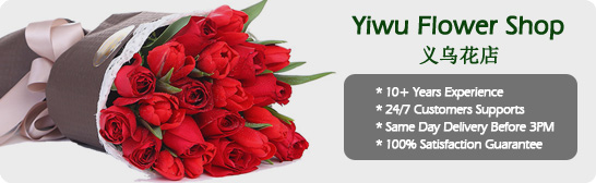 Yiwu online florist Send flowers to Yiwu